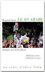 Vente Livre Numérique : Le 89 arabe  - Edwy PLENEL - Benjamin Stora