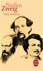 Trois maîtres ; Balzac, Dickens, Dostoïevski