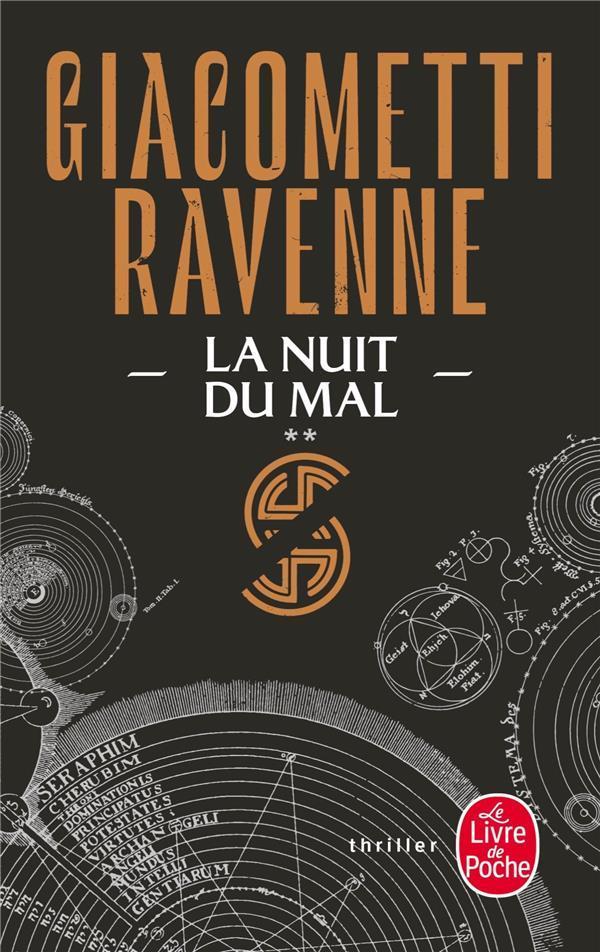 LE CYCLE DU SOLEIL NOIR T.2  -  LA NUIT DU MAL GIACOMETTI/RAVENNE
