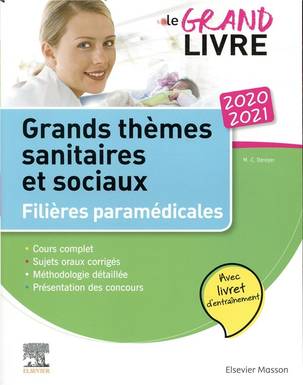 Le grand livre ; grands thèmes sanitaires et sociaux ; filières paramédicales (édition 2020/2021)