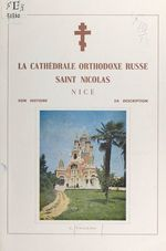 La cathédrale orthodoxe russe Saint Nicolas, Nice
