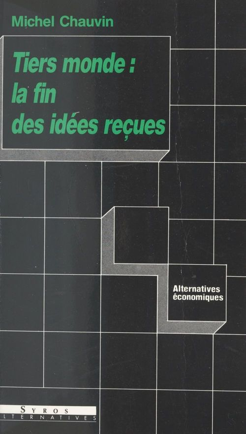 Tiers Monde : la fin des idées reçues