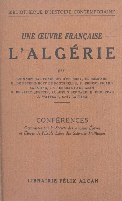 Une oeuvre française : l'Algérie