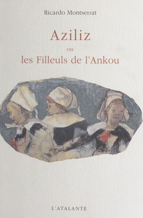 Aziliz ou Les filleuls de l'Ankou