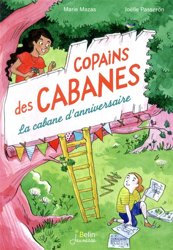 COPAINS DE CABANES T.1  -  LA CABANE D'ANNIVERSAIRE