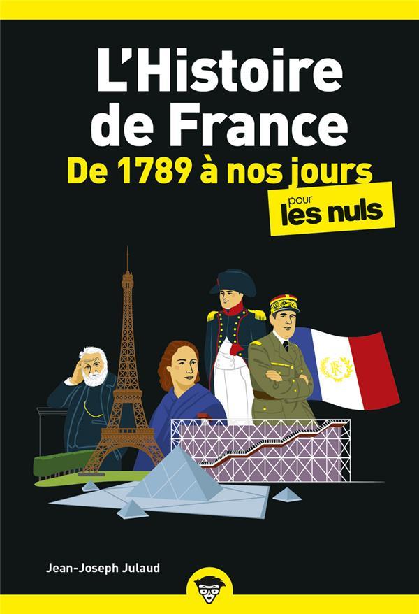 L'histoire de France poche pour les nuls ; de 1789 à nos jours