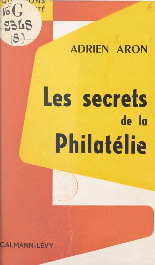 Les secrets de la philatélie