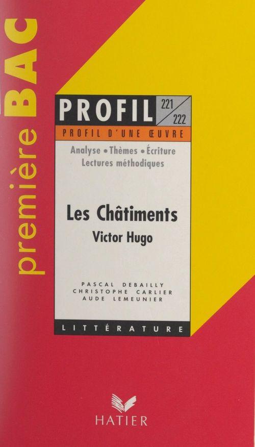 Les châtiments, 1853-1870, Victor Hugo