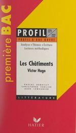 Vente Livre Numérique : Les châtiments, 1853-1870, Victor Hugo  - Aude Lemeunier - Christophe Carlier - Pascal Debailly