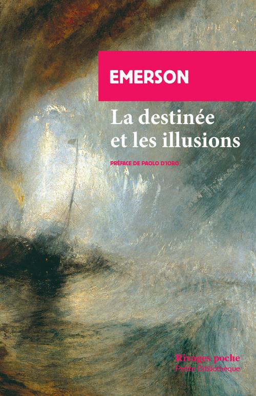 La destinée et les illusions