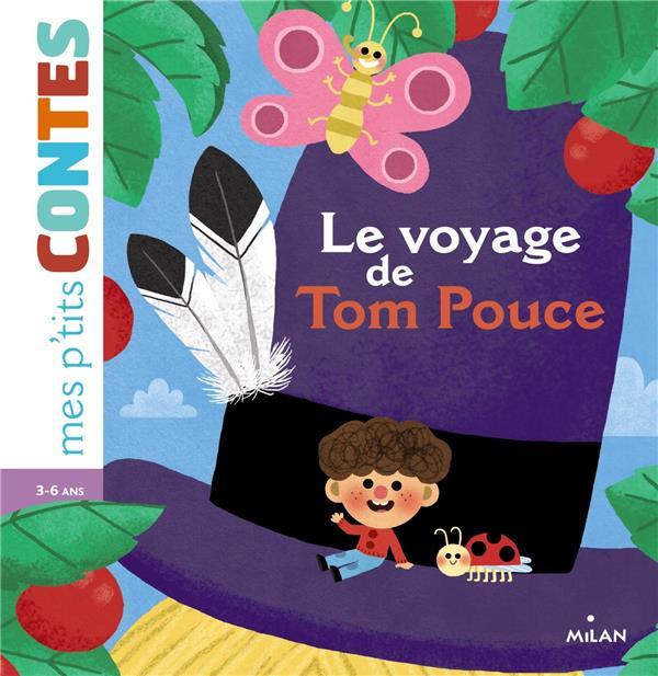 le voyage de Tom Pouce