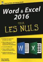 Vente Livre Numérique : Word et excel 2016 pour les nuls  - Greg HARVEY - Dan Gookin