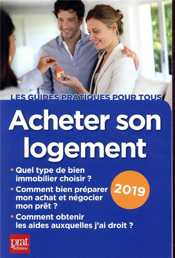 Acheter son logement (édition 2019)