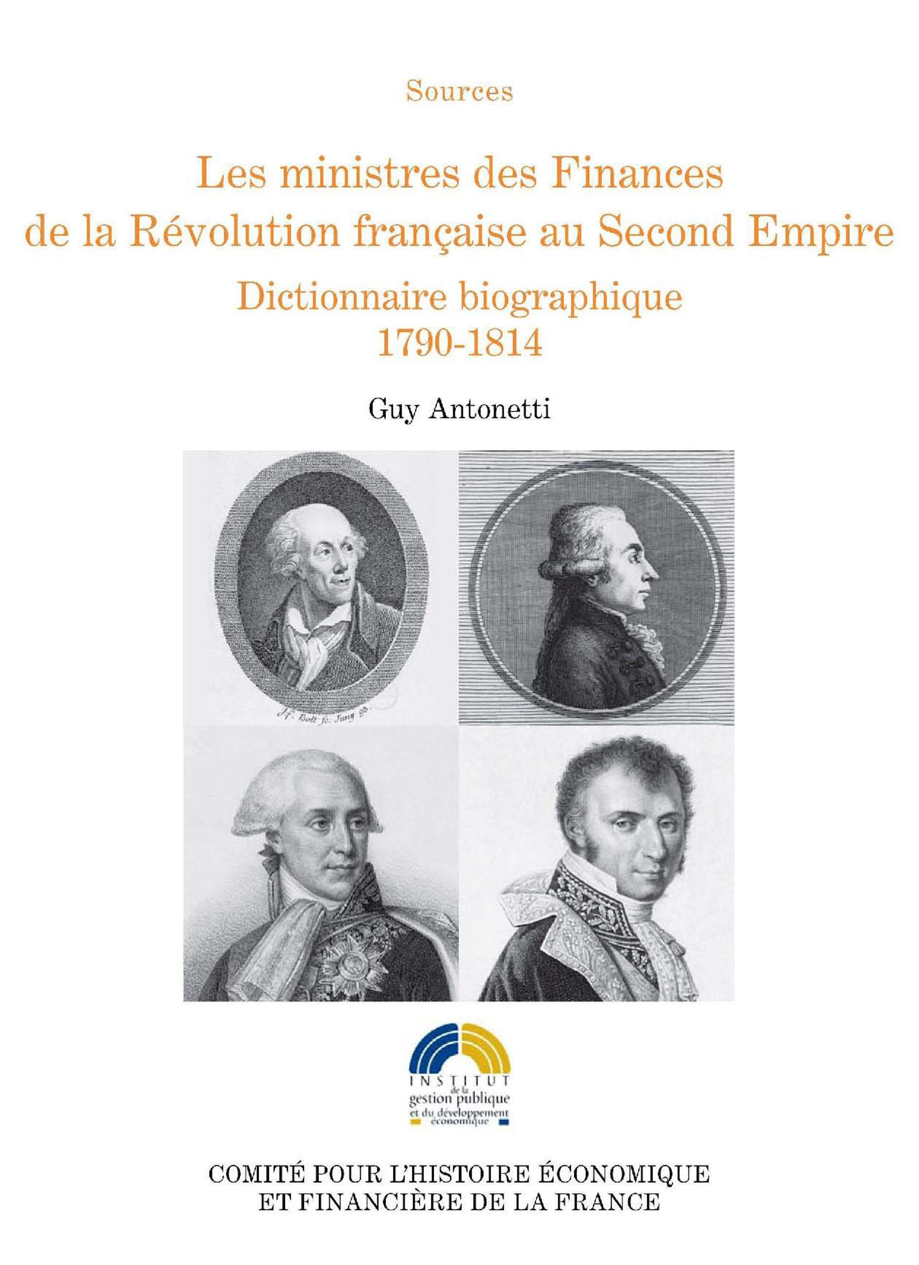 Vente Livre Numérique : Les ministres des Finances de la Révolution française au Second Empire (I)  - Guy Antonetti