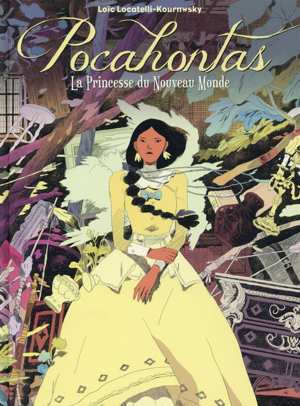 Pocahontas ; la princesse du Nouveau Monde