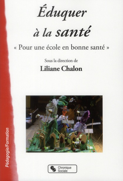 """Eduquer A La Sante """"Pour Une Ecole En Bonne Sante"""