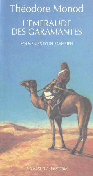 L'Emeraude Des Garamantes ; Souvenirs D'Un Saharien