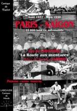 Paris-Saïgon ; la route aux aventures