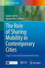 The Role of Sharing Mobility in Contemporary Cities  - Ignazio Vinci - Guido Smorto