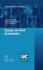 Essays on Port Economics  - Juan Castanedo - Pablo Coto-Millan - Miguel Angel Pesquera