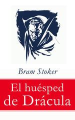 Vente Livre Numérique : El huésped de Drácula  - Bram STOKER