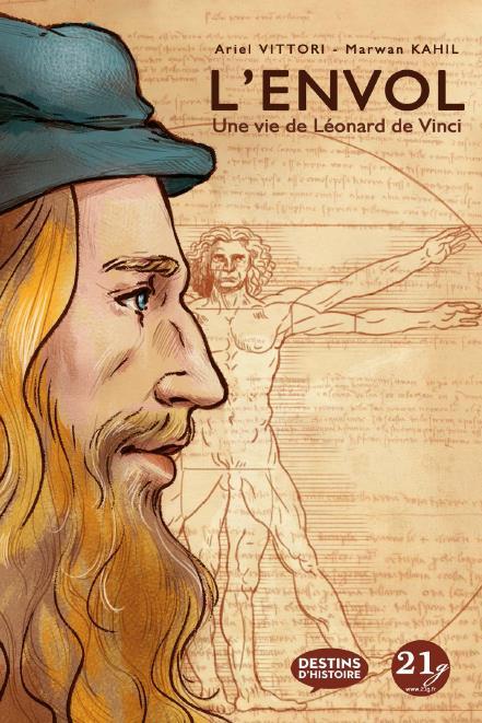 L'envol ; une vie de Léonard de Vinci