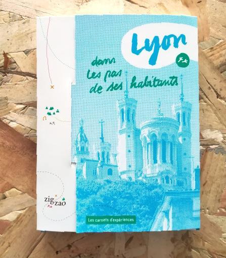 Lyon, dans les pas de ses habitants