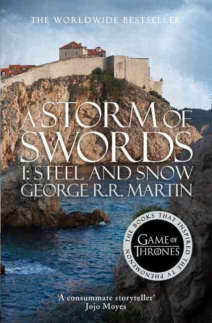 Storm of Swords: Part 1 Steel and Snow