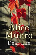 Vente Livre Numérique : Dear Life  - Alice Munro