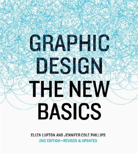 Graphic design the new basics, revised and updated (hardback)