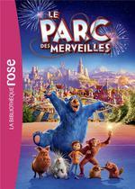 Couverture de Le parc des merveilles, le roman du film