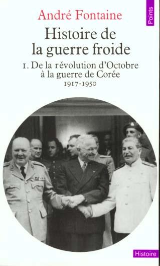 histoire de la guerre froide. de la guerre de coree a la crise des alliances (1950-1963)