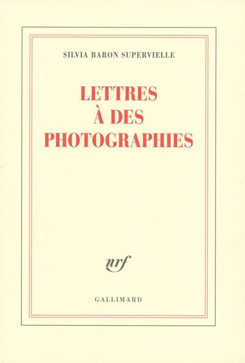 Lettres à des photographies