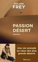 Vente EBooks : Passion désert. Mémoires  - Philippe Frey