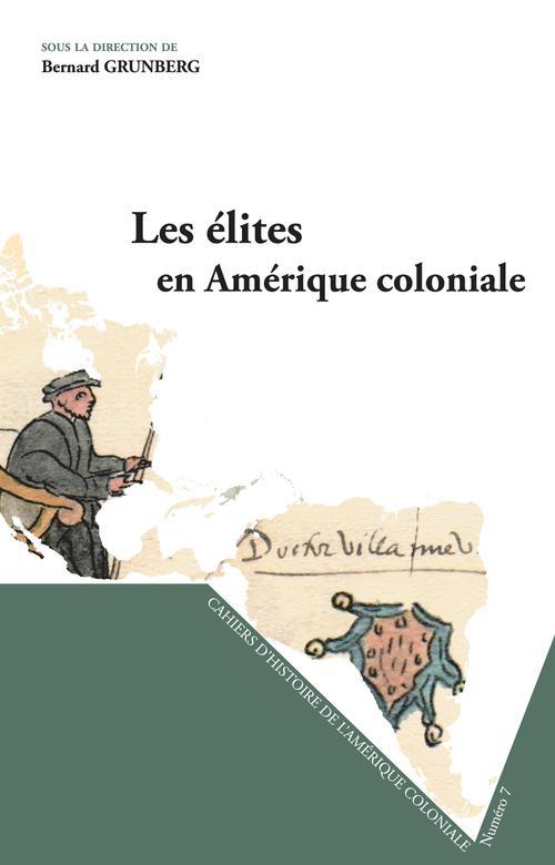 Les élites en Amerique coloniale