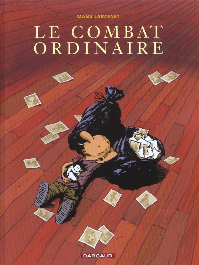 COMBAT ORDINAIRE (LE) - TOME 1 - COMBAT ORDINAIRE (LE) LARCENET