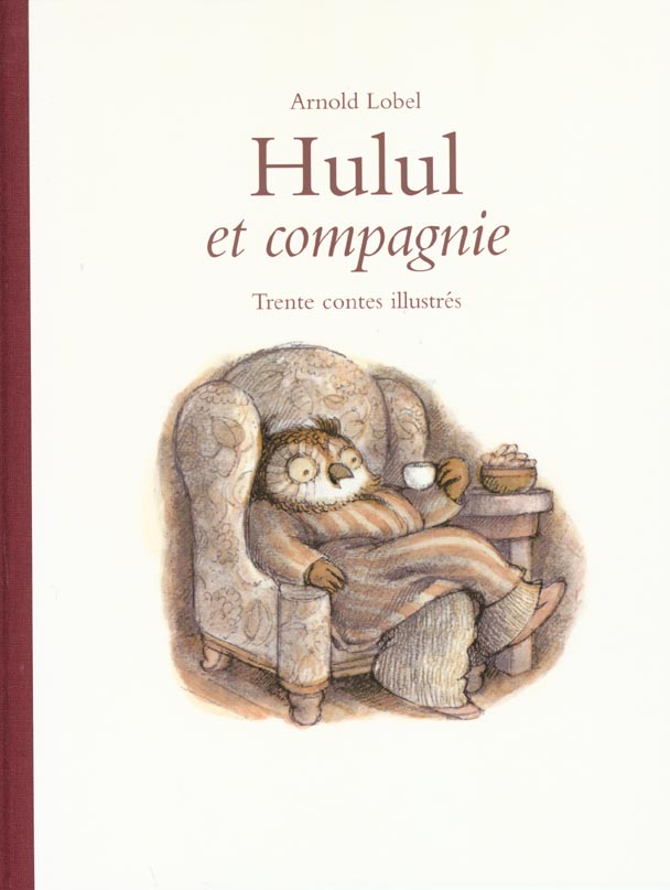 Hulul et compagnie anthologie - 30 contes illustres