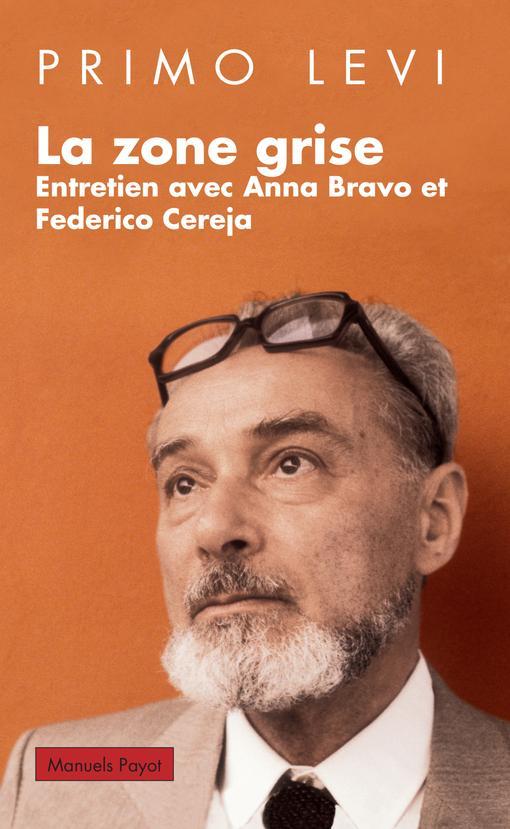 La zone grise ; entretien avec Anna Bravo et Federica Cereja