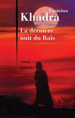 Vente Livre Numérique : La Dernière nuit du Raïs  - Yasmina Khadra