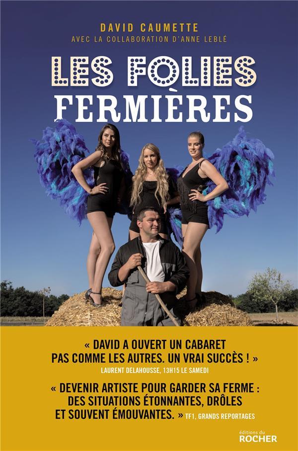 LES FOLIES FERMIERES CAUMETTE DAVID