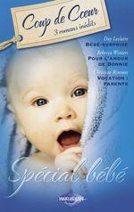 Vente EBooks : Spécial bébé (Harlequin Coup de Coeur)  - Christine Rimmer - Day Leclaire - Rebecca Winters