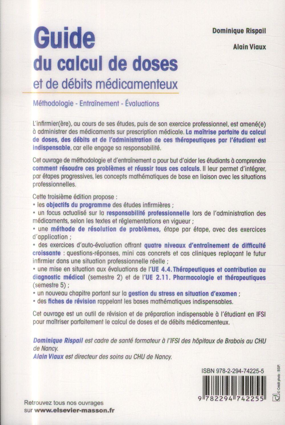 Guide Du Calcul De Doses Et De Debits Medicamenteux 3e Edition Dominique Rispail Alain Viaut Elsevier Masson Grand Format Place Des Libraires