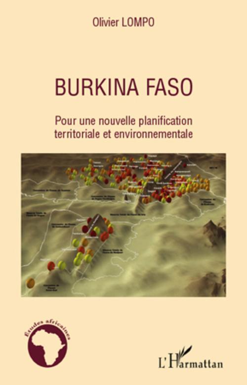 Burkina Faso ; pour une nouvelle planification territoriale et environnementale