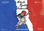 Liberté,égalité, fraternité - Dès la maternelle  - Agnès Rosenstiehl