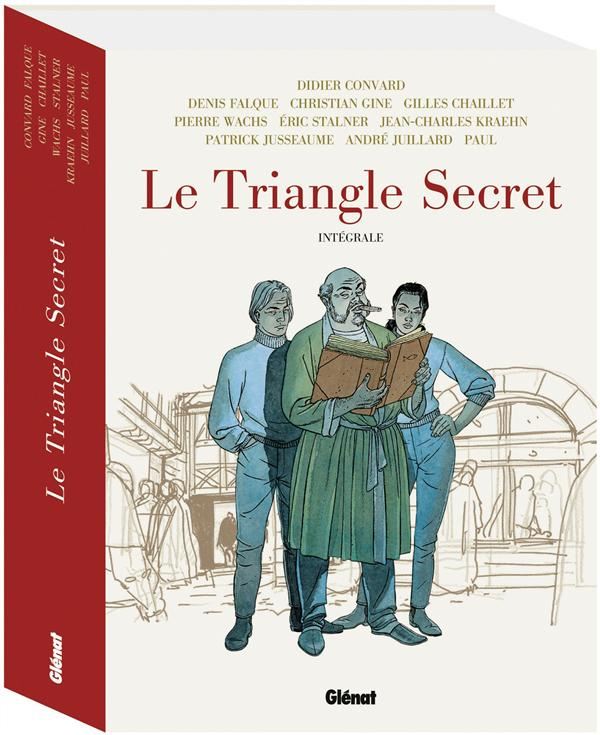 LE TRIANGLE SECRET - INTEGRALE Convard Didier