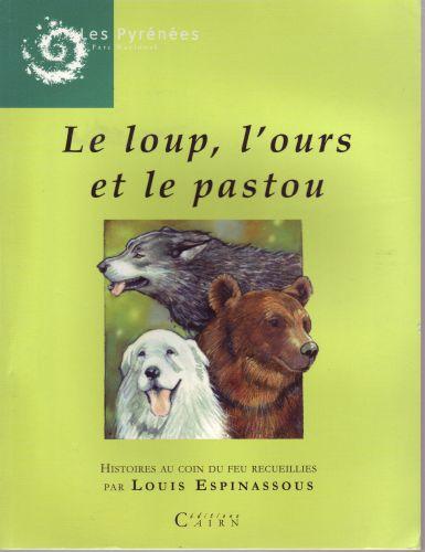 Le loup, l'ours et le pastou