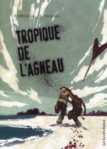 Couverture de Tropique De L'Agneau