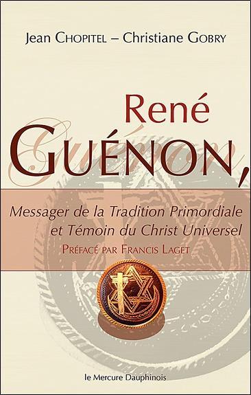 Rene Guenon - Messager De La Tradition Primordiale