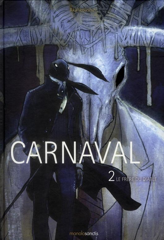 carnaval t.2 ; le frère du diable