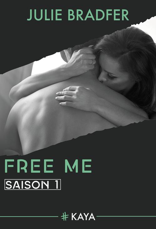 Free Me - Saison 1 (suite de Heal Me)